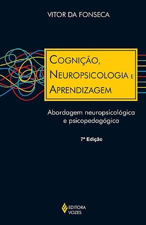 Cognicao, Neuropsicologia e Aprendizagem
