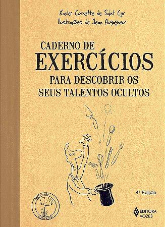 Caderno de Exercicios Para Descobrir Os Talentos Ocultos