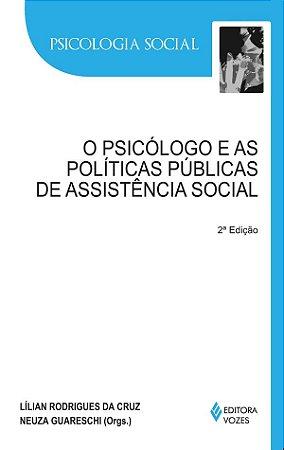 Psicologo e As Politicas Publicas de Assistencia Social