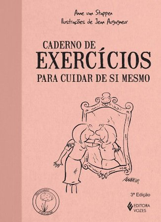 Caderno de Exercicios Para Cuidar de Si Mesmo