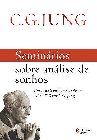 Seminários Sobre Análise de Sonhos - C.G. Jung