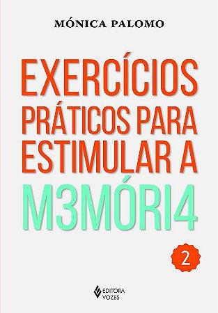 Exercícios Práticos Para Estimular a Memória - V 2