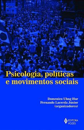 Psicologia, Politicas e Movimentos
