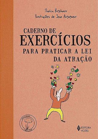 Caderno de Exercícios Para Praticar a Lei da Atracão