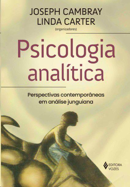 Psicologia Analitica - Perspectivas Contemporaneas Em Analise Junguiana