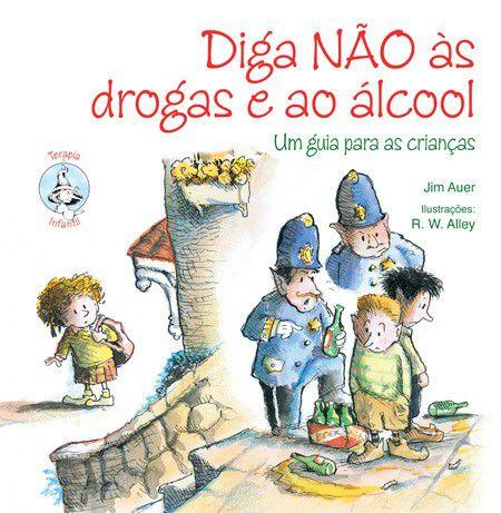 Diga Não às Drogas e ao Álcool: Um Guia Para as Crianças