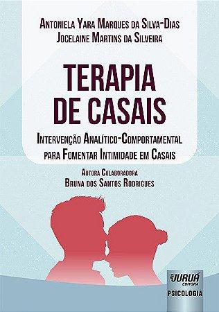 Terapia de Casais - Intervencao Anatitico-comportamental
