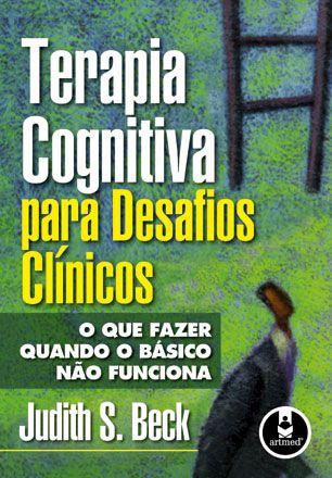 Terapia Cognitiva Para Desafios Clinicos