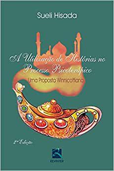 Utilizacao de Historias No Processo Psicoterapico, a -  2 Ed