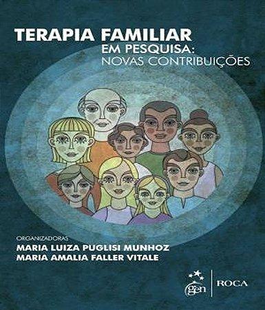 Terapia Familiar Em Pesquisa - Novas Contribuicoes