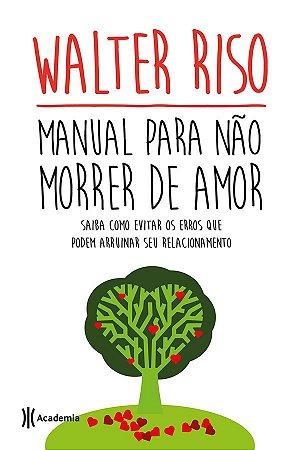 Manual Para Nao Morrer de Amor