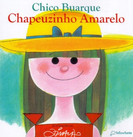 Chapeuzinho Amarelo  -  41 Ed. 2019