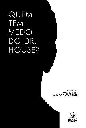 Quem Tem Medo do Dr. House?