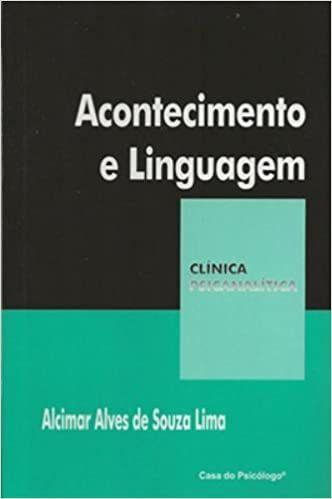 Acontecimento e Linguagem (Col. Clínica Psicanalítica)