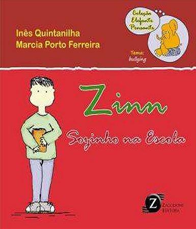 Zinn: Sozinho Na Escola