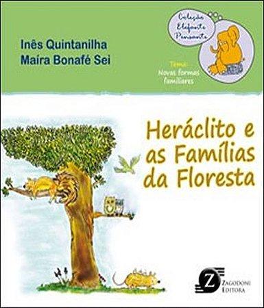 Heraclito  e As Familias da Floresta