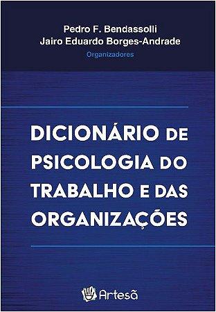Dicionário de Psicologia do Trabalho e das Organizações