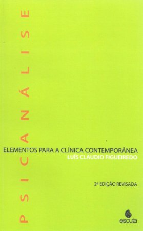 Psicanálise - Elementos Para a Clínica Contemporânea