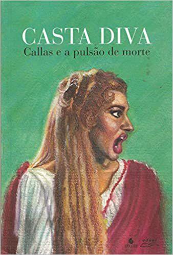 Casta Diva - Callsa e a Pulsão de Morte