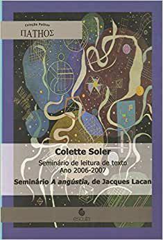 Seminário A Angústia, De Jacques Lacan