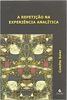 Repeticao Na Experiencia Analitica,a