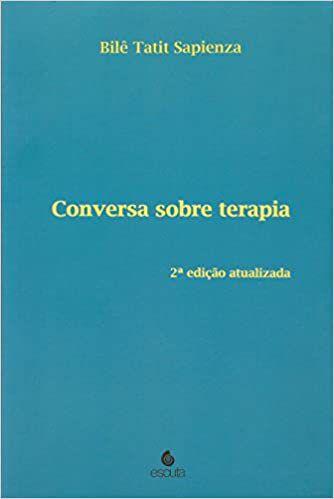Conversa Sobre Terapia - 2 Ed. Revista