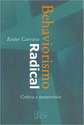 Behaviorismo Radical - Critica e Metacritica - 2 Ed