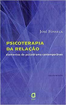 Psicoterapia da Relacao - 1aª Edicao - 2010