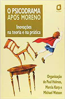 Psicodrama Apos Moreno, O