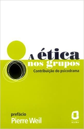 A Ética Nos Grupos