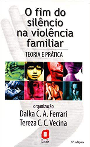 Fim do Silencio Na Violencia Familiar