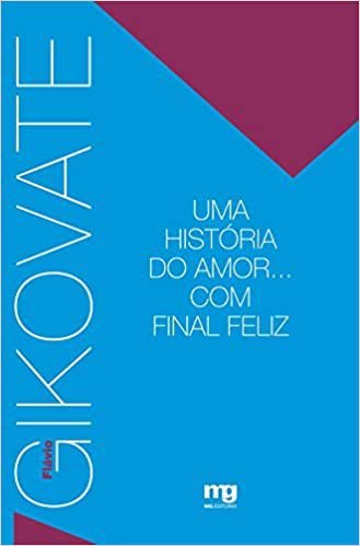 Historia do Amor Com Final Feliz, Uma