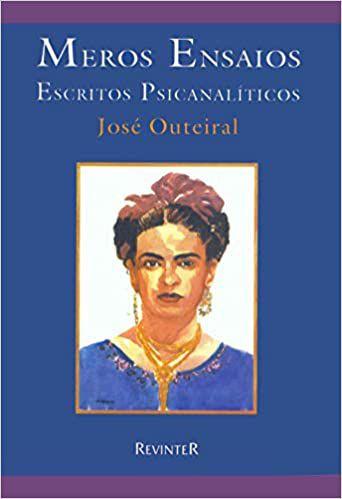 Outeiral - Meros Ensaios - Escritos Psicanaliticos 1 Ed 1999