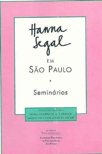Hanna Segal em São Paulo: Seminários