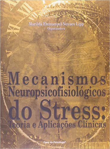 Mecanismos Neuropsicofisiologicos do Stress