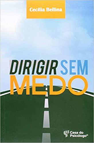 Dirigir Sem Medo - 2 Ed