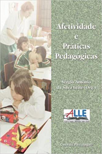 Afetividade e Praticas Pedagogicas