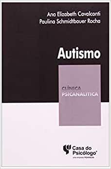 Autismo - Colecao Clinica Psicanalitica