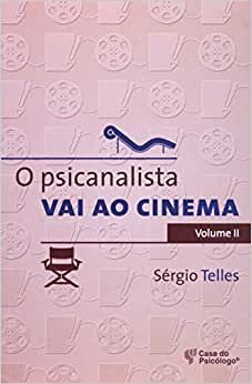 Psicanalista Vai Ao Cinema, o - Vol. 2