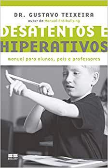 Desatentos e Hiperativos