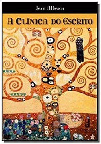 Freud - Clinica do Escrito, a - Allouch, Jean 1 Ed 2007