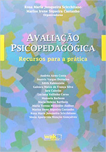 Avaliação Psicopedagógica - Recurso para a Prática