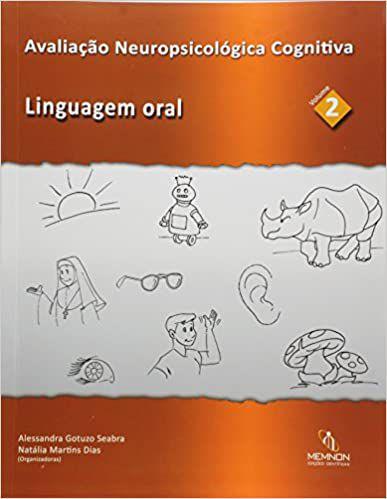 Avaliacao Neuropsicologica Cognitiva - Vol 2
