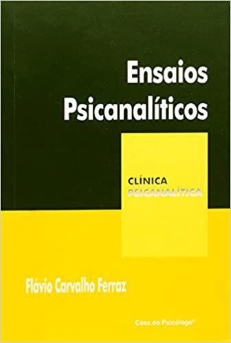 Ensaios Psicanaliticos - Col.clinica Psicanalitica