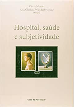 Hospital, Saúde e Subjetividade - Mercer/wanderbro Nf 063791