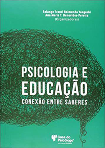 Psicologia e Educacao: Conexao Entre Saberes - Yae Nf 062128