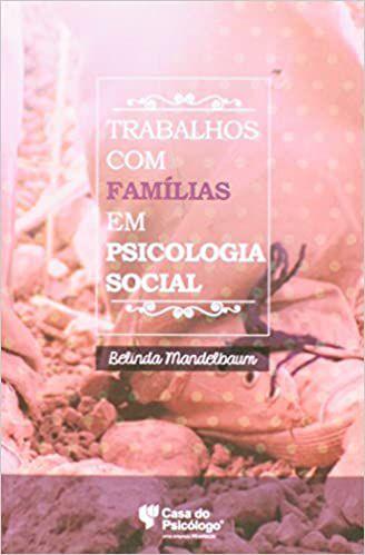Trabalhos Com Familias Em Psicologia Social