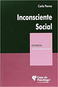 Inconsciente Social - Col - Clinica Psicanalitica