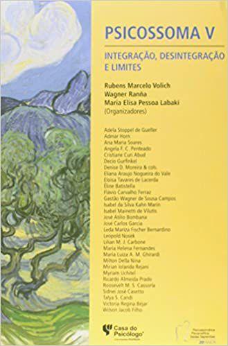 Psicossoma V - Integracao, Desintegracao e Limites - Volich, Rubens 1 Ed 201
