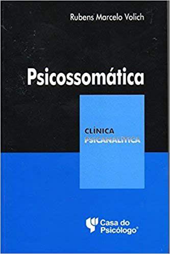 Psicossomatica de Hipocrates a Psicanalise- Col Cl Ped 303326